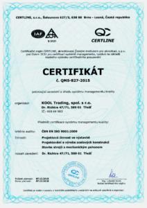 Certifikát potvrzující zavedení a shodu systému managementu jakosti dle ČSN EN ISO 9001:2009